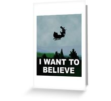 I Want To Believe (Santa) - X-FIles Greeting Card