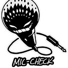 Mic-Check by Sheep-n-Wolves