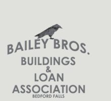 Bailey Bros. Building & Loan (It's A Wonderful Life) by TheGrambler