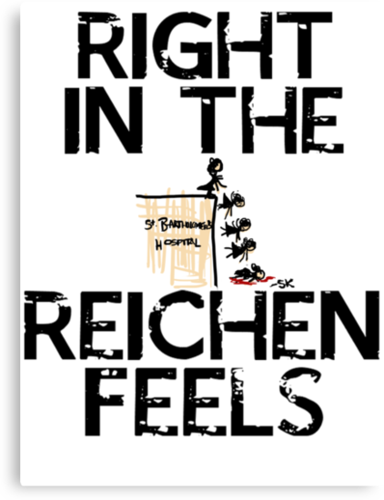 Right in the Reichenfeels! by ShubhangiK