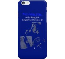 Doctor Quote iPhone Case/Skin