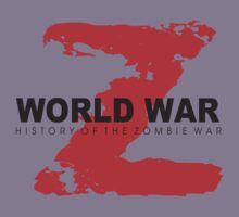 World War Z  by BUB THE ZOMBIE