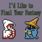 I'd Like to Final Your Fantasy by Geek-Spirations
