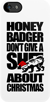 Honey Badger Don't Give A Shit About Christmas by jezkemp