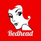 Miss Redhead (text) [iPhone / iPad / iPod case | Tshirt | Print] by Damienne Bingham