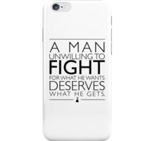 Deserves What He Gets iPhone Case/Skin