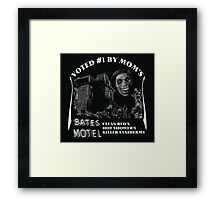 Bates Motel is my mom's choice Framed Print