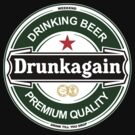 Drunkagain by FC Designs