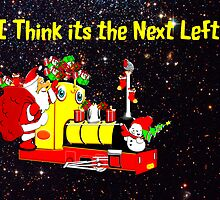 I Think Christmas is Next Left by Dennis Melling