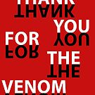 Thank You For The Venom by nimbusnought