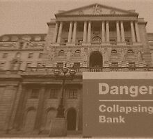 Danger: Collapsing Bank by Mother Shipton