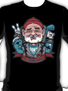 Bill Effing Murray T-Shirt