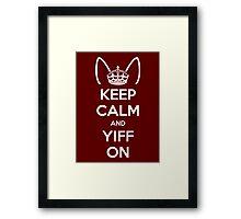 Keep Calm and Yiff On Framed Print