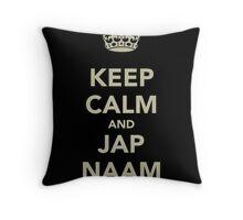 Keep Calm and Jap Naam Throw Pillow