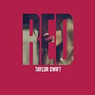 Taylor Swift - RED by LemonScheme