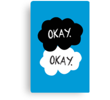 Maybe 'Okay' Will Be Like Our 'Always' Canvas Print