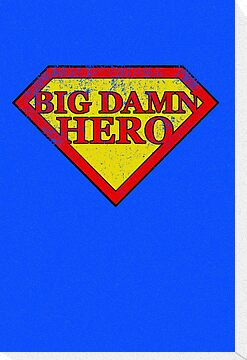 Big Damn Hero - Distressed  by perdita00