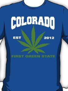 Cannabis Colorado First Green State Est 2012 T-Shirt