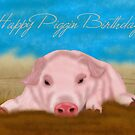 Happy Piggin Birthday by Moonlake