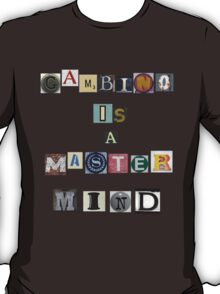 Gambino is a master mind T-Shirt