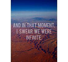 And In That Moment, I Swear We Were Infinite Photographic Print