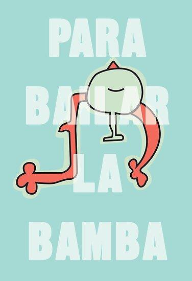 para bailar la bamba by annimo