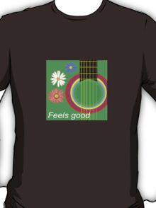 Guitar feel good T-Shirt