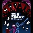 Blu Scout VS THE WORLD by Bobfleadip