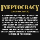 Ineptocracy Definition by beone