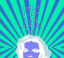 Only JUDY can JUDGE ME by MonsieurM