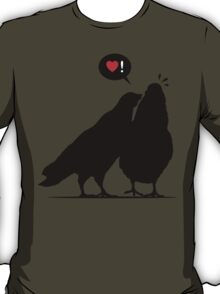Love me now - Two Valentine Birds  T-Shirt