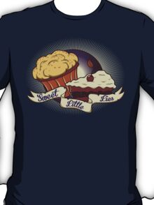 Sweet Little Lies T-Shirt
