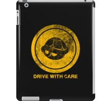 DRIVE WITH CARE iPad Case/Skin