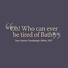 Oh! Who can ever be tired of Bath? by beautifulbath