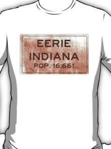 Eerie Indiana Road Sign. Version 2 T-Shirt