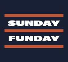Da Sunday Funday by Greg Dressel