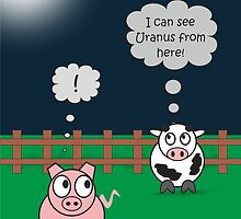 Funny Animals Uranus Design Hilarious Rudy Pig & Moody Cow    by Samantha Harrison