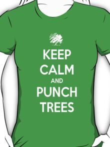 Keep calm and punch trees design. T-Shirt