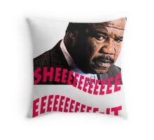 "Clay Davis ""sheeeeee-it"" Throw Pillow"