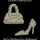 Will You Be My Bridesmaid with White Rose Made Handbag & Shoe by Catherine Roberts