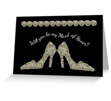 Will You Be My Maid of Honor White Rose Handbag & Shoe Design Greeting Card