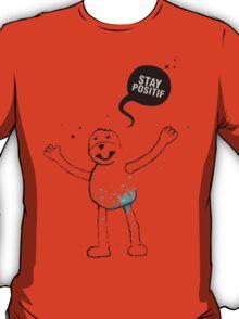 Flat Eric (Mr. Oizo) - Stay Positif T-Shirt