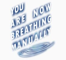 You are now breathing manually by portiswood