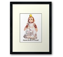 Anyone Can Be A Princess! - Black Text Framed Print