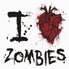 I heart zombies by Vigilantees .