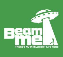 Beam me up - No intelligent life 2 Kids Clothes