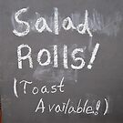 Salad Rolls! (Toast Available!) by John Douglas