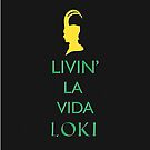 Livin' la vida Loki by favoritedarknes