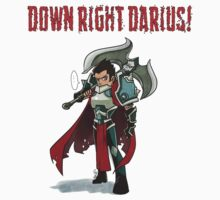 LEAGUE OF LEGENDS - DOWN RIGHT DARIUS! by Meloov1