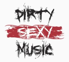 Dirty Sexy Music - DJ Clubbing by HOTDJGEAR